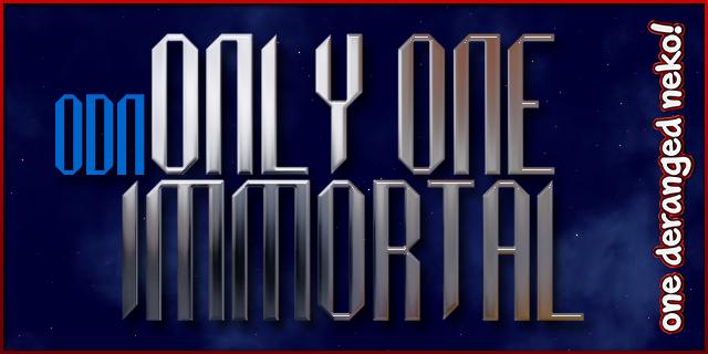 016-ODNOnlyOneImmortal
